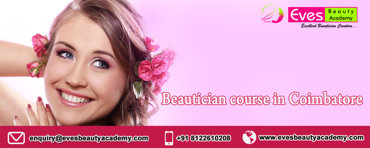 beautician course in coimbatore eves beauty academy